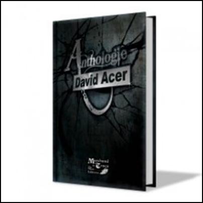 Anthologie – David Acer